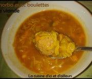 Chorba -soupe algérienne aux boulettes de viande hachée